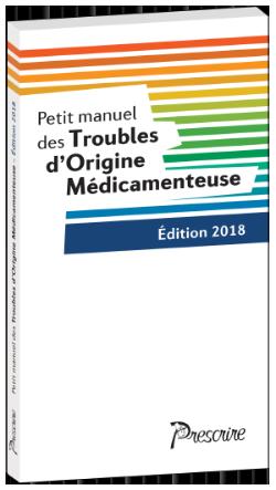 Petit manuel des Troubles d'Origine Médicamenteuse